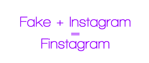 Finsta: Taking the World by Storm