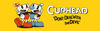 Cuphead, The Hardest Game Ever in the World Forever.